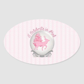 I Celebrate in Pink Oval Sticker