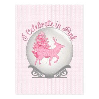 I Celebrate in Pink Postcard