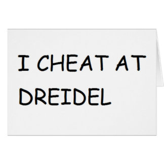 I CHEAT AT DREIDEL HANUKKAH CHANUKKAH FUNNY CARD
