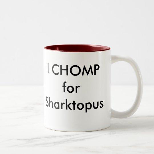 I CHOMP for Sharktopus Two-Tone Coffee Mug