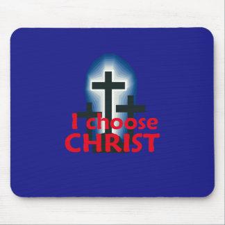 I Choose Christ Mousepad