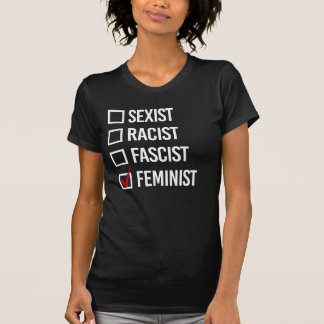 I choose Feminist over Fascist - Women's Rights -  T-Shirt