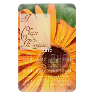 I Choose Happiness Calendar Magnet