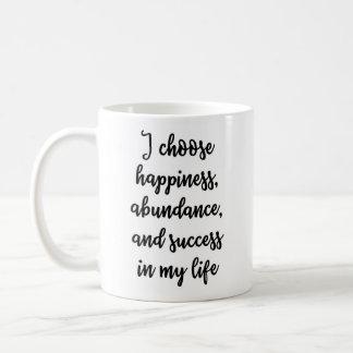 I choose happiness Mug