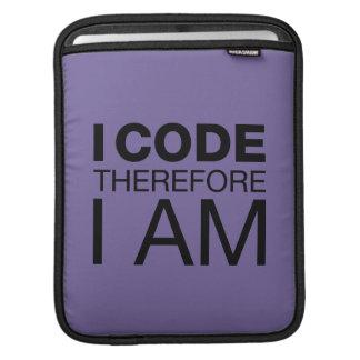 I Code Therefore I Am iPad Sleeves