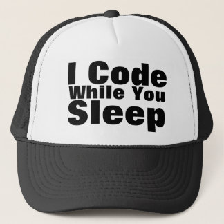 I Code While You Sleep Trucker Hat