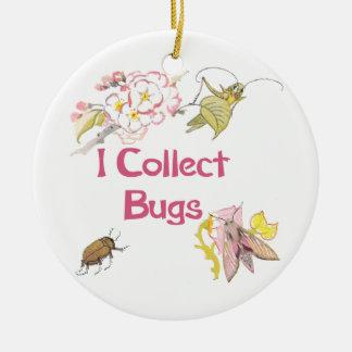 I Collect Bugs Ceramic Ornament