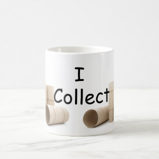 I collect toilet paper rolls coffee confession mug