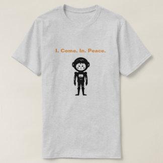 I. Come. In. Peace Cute Alien T-Shirt