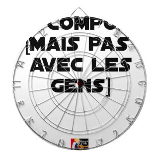 I COMPOSE (BUT NOT WITH PEOPLE) - Word games Dartboard