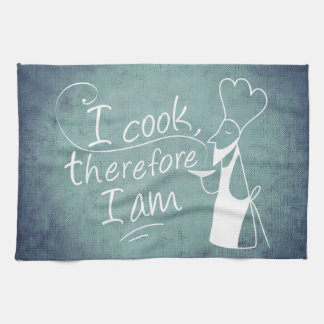 """I Cook, Therefore I Am,"" Kitchen Towel"