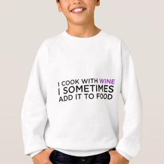 I COOK WITH WINE SWEATSHIRT