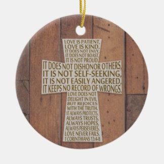 I Corinthians 13 Love Chapter Cross Rustic Ceramic Ornament