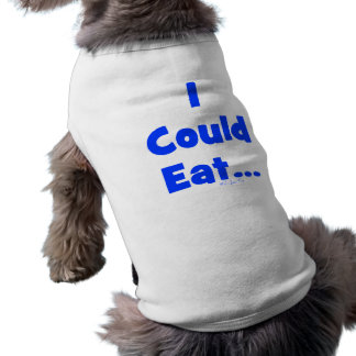 I Could Eat Dog Tee
