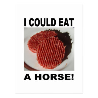 I could eat has horse - beef burgers post card