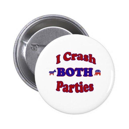 I Crash Both Parties Buttons