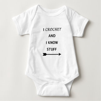 I Crochet And I know Stuff Baby Bodysuit