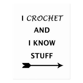 I Crochet And I know Stuff Postcard