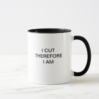 I CUT THEREFORE I AM MUG