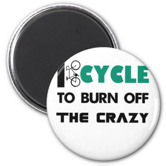 I cycle to burn off the crazy, bicycle 2 inch round magnet