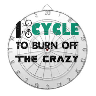 I cycle to burn off the crazy, bicycle dartboard