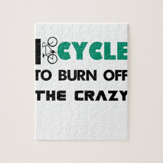 I cycle to burn off the crazy, bicycle jigsaw puzzle