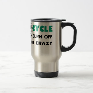 I cycle to burn off the crazy, bicycle travel mug