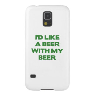 I'd Like A Beer With My Beer Galaxy S5 Covers