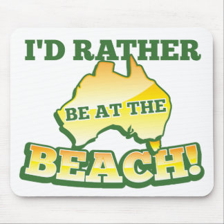 I d rather be at the beach aussie Australian map Mousepads