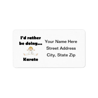 I d rather be doing Karate Personalized Address Labels