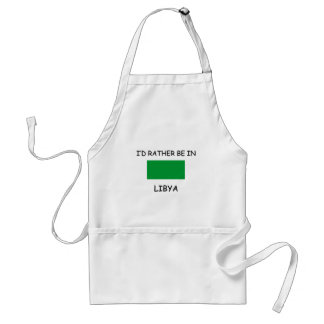I d rather be in Libya Apron