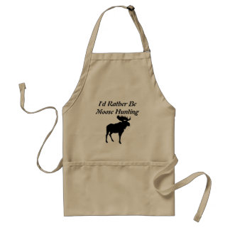 I d Rather Be Moose Hunting Apron