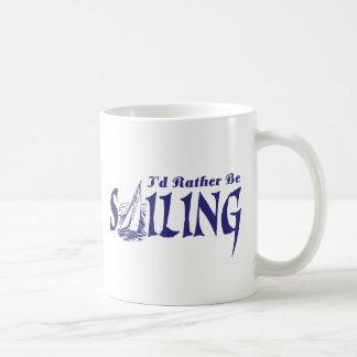 I d Rather Be Sailing Mug