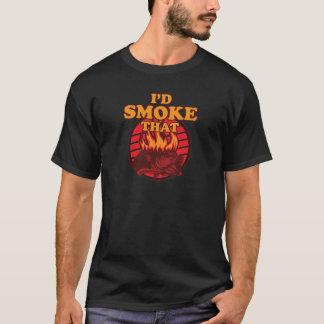 I'd Smoke That Fish T-Shirt