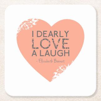 I Dearly Love A Laugh - Jane Austen Quote Square Paper Coaster