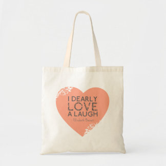 I Dearly Love A Laugh - Jane Austen Quote Tote Bag