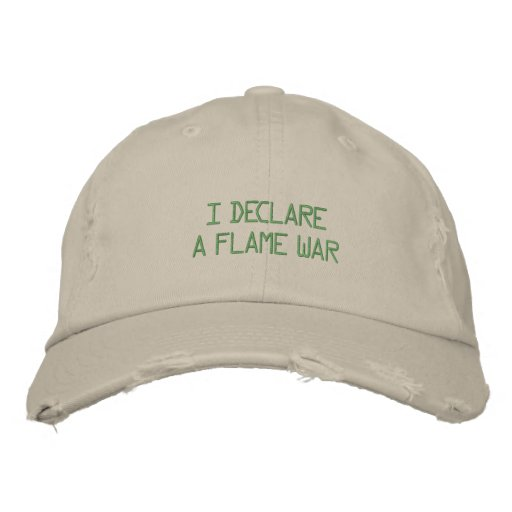 I DECLARE A FLAME WAR BASEBALL CAP