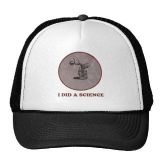 I Did A Science Trucker Hat