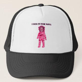 I DID IT FOR NOVA APPAREL TRUCKER HAT