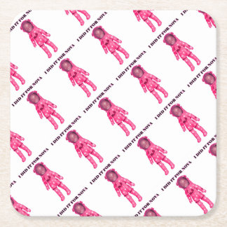 I DID IT FOR NOVA PARTY SUPPLIES SQUARE PAPER COASTER