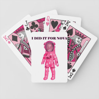 I DID IT FOR NOVA PLAYING CARDS