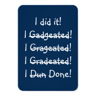 I did it Funny Graduation Party Invitation Card