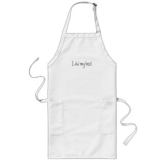 I did my best long apron