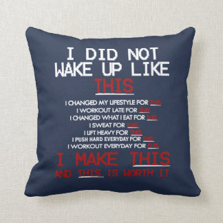 I DID NOT WAKE UP LIKE THIS THROW PILLOW