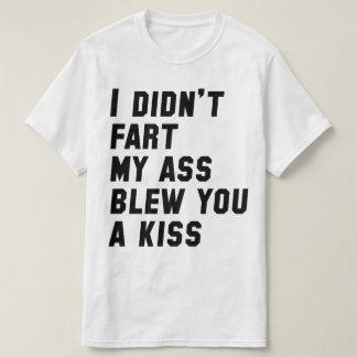 I Didn't Fart T-Shirt