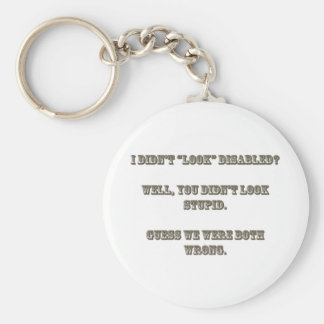 """I didn't """"look"""" disabled? Rosewood Keychain"""