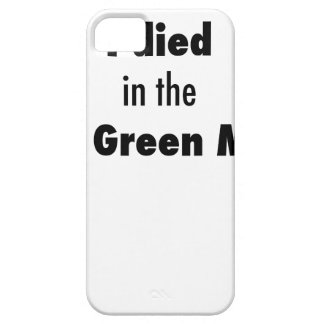 I Died in the Bowling Green Massacre iPhone 5 Case