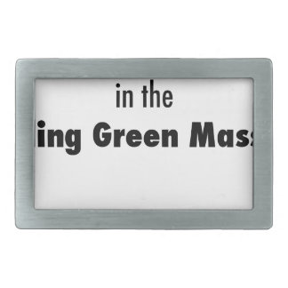 I Died in the Bowling Green Massacre Rectangular Belt Buckle