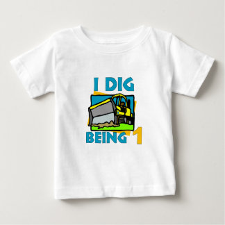 I Dig Being 1 Baby T-Shirt
