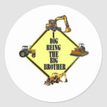 i dig being the Big Brother Round Sticker